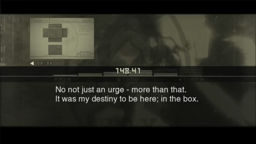 """A screenshot of a codec (radio) call from Metal Gear Solid 3. Snake is talking to SIGINT, saying """"No, not just an urge - more than that. It was my destiny to be here; in the box."""""""
